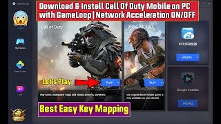 Download & Install Call Of Duty Mobile on PC with GameLoop | Network Acceleration ON/OFF
