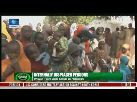 Internally Displaced Persons: UNICEF Team Visits Camps In Maiduguri