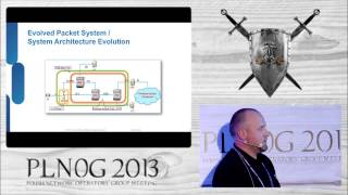 """PLNOG 11: """"LTE -- jak to wogóle działa?"""" Marcin Aronowski (Cisco Systems)"""
