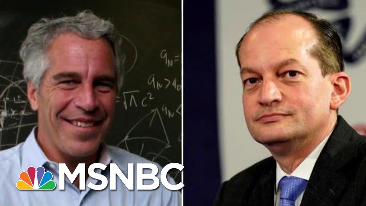 The History Between Labor Secretary Alex Acosta And Jeffrey Epstein | Velshi & Ruhle | MSNBC