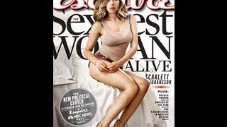 Esquire Magazine Names Sexiest Woman Alive! - Scarlett Johansson