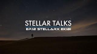 Soru & Cevap | StellarTalks Ep.12 w/ StellarX Team