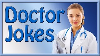 006 Doctor Jokes