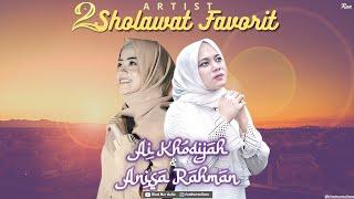 Full Album 2 ARTIST SHOLAWAT FAVORIT AI KHODIJAH & ANISA RAHMAN - Antassalam || Muhasabah Cinta