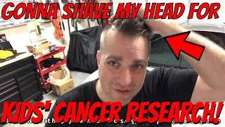 I NEED YOUR HELP raising funds for St. Baldrick's Children's Cancer Research! (Gonna shave my head!)