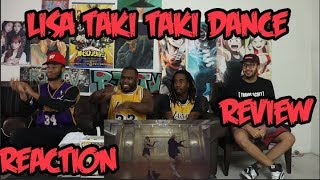 Lisa Blackpink X  Taki Taki CHOREOGRAPHY REACTION/REVIEW