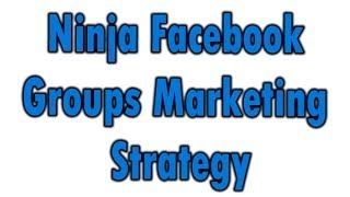Ninja Facebook Marketing Strategy
