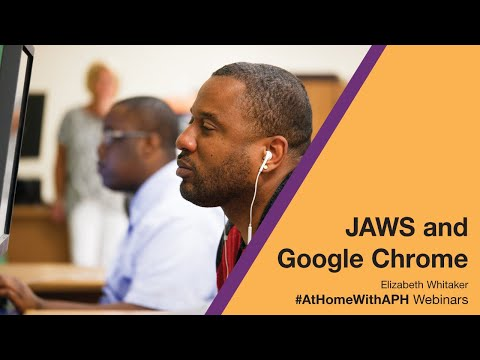 JAWS With Google Chrome