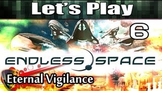 Endless Space Eternal Vigilance -6 (Space Strategy Games)