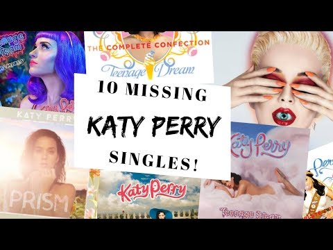 10 KATY PERRY songs that should have been singles ian&39;s Review