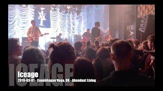 Iceage - Abundant Living - 2019-03-01 - Copenhagen Vega, DK