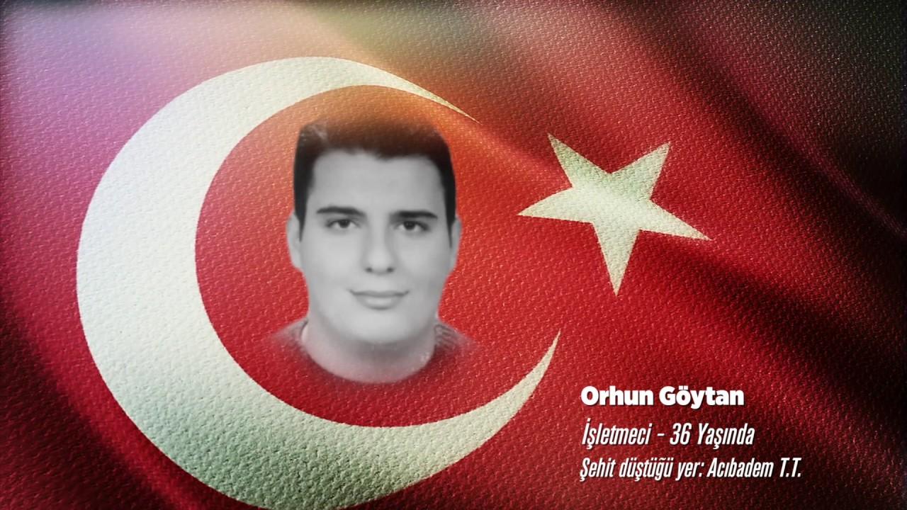 15 Temmuz Şehidi Orhun Göytan