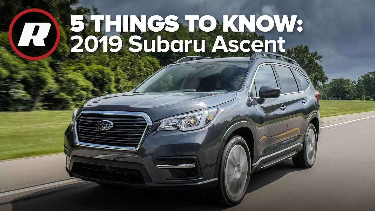 2019 Subaru Ascent: 5 Things to Know