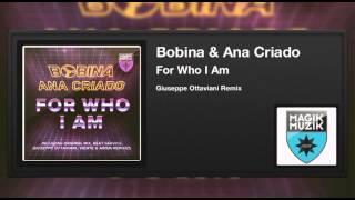 Bobina & Ana Criado - For Who I Am (Giuseppe Ottaviani Remix)