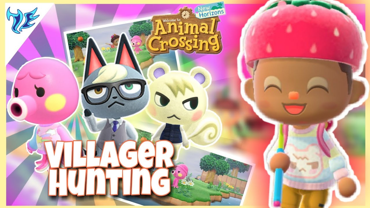 HUNTING FOR RARE VILLAGERS! in Animal Crossing : New ...