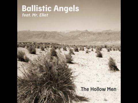 Ballistic Angels (feat. Mr. Eliot) – The Hollow Men