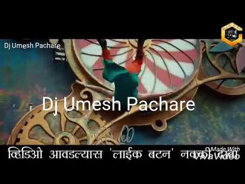 he poli sajuk tupatli  DJ Umesh Pachare