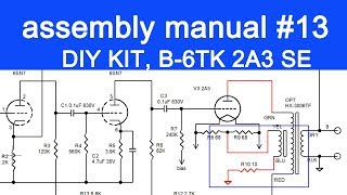 DIY audio KIT assembly manual part 13, FLUXION model B-6TK, 2A3 SE tube amplifier