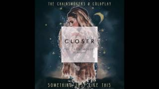 The Chainsmokers Halsey Closer vs The Chainsmokers Coldplay - Something Just Like This.mp3