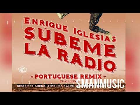 Enrique Iglesias, Descemer Bueno, Anselmo Ralph, Zé Felipe, Ender Thomas - Subeme La Radio (Portugue
