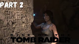Rise Of The Tomb Raider Walkthrough Gameplay Part 2
