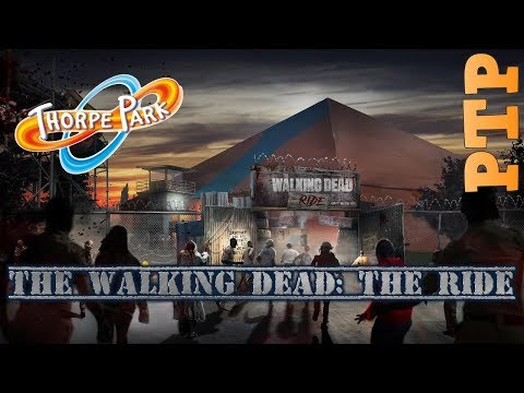 The Walking Dead: The Ride - Thorpe Park