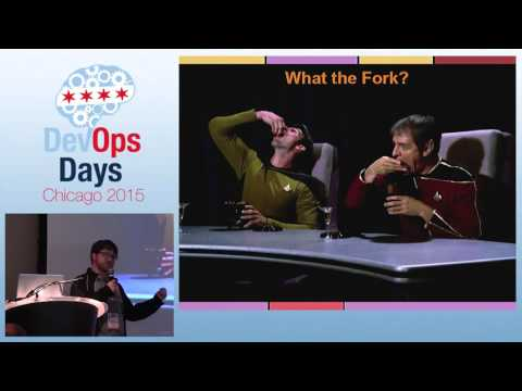How the Fork Do I Contribute to Open Source? by Trevor Hess - DevOpsDays Chicago 2015