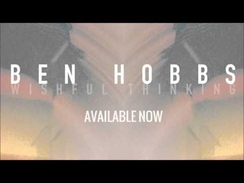 Ben Hobbs - Wishful Thinking