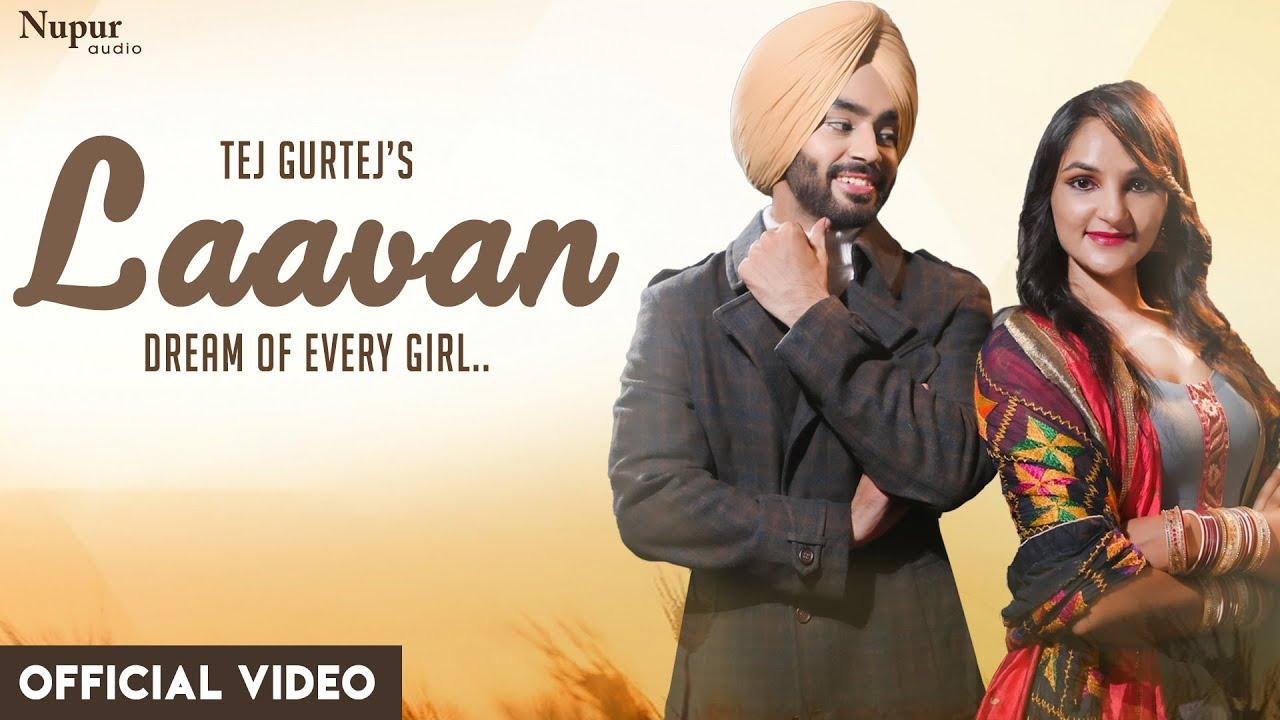 Laavan (Full Song) Tej Gurtej | Mohkam Singh | Harvinder Hira | Latest Punjabi Songs 2020