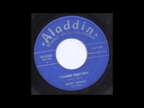 JIMMY LIGGINS - TALKING THAT TALK - ALADDIN
