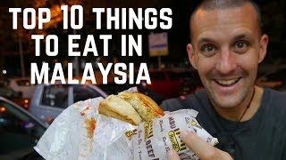 WHAT TO EAT IN MALAYSIA- Top 10 DELICIOUS FOODS you MUST EAT | Food and Travel Channel | Malaysia