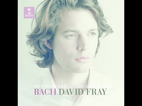 David FRAY plays Bach: Partita No. 2 & 6, Toccata in C minor