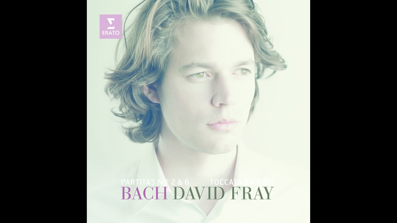 david fray plays bach partita no 2 6 toccata in c minor youtube