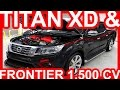 Nissan Titan XD & Frontier 1.500 cv #Nissan