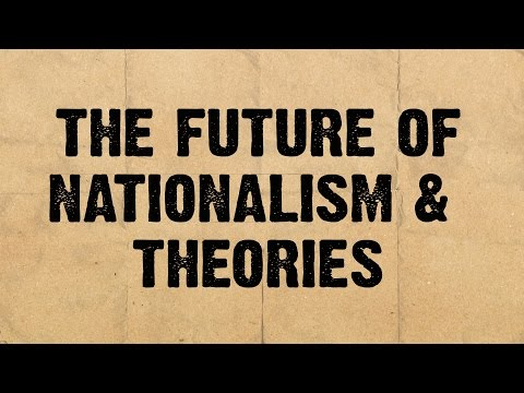 Panel 3: The Future of Nationalism and Theories // Nations and Nationalism: Past, Present and Future