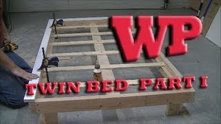 How To Make A Twin Bed - Part I The Frame