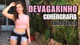 Baixar DEVAGARINHO - LUÍSA SONZA coreografia | Ni Guedes