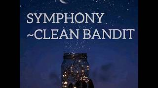 Download SYMPHONY~CLEAN BANDIT (LYRIC)