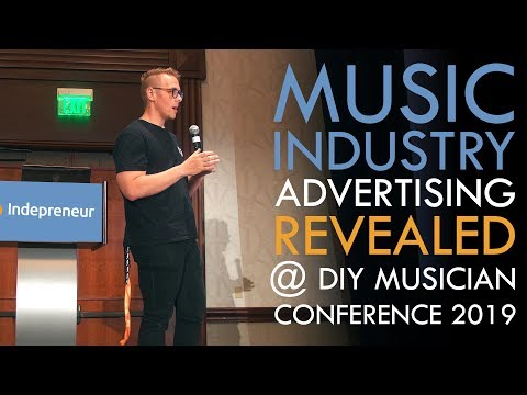 Music Industry Advertising REVEALED @ CDBaby DIY Musician Conference 2019