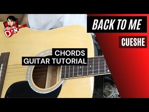 Cueshe Back To Me Chords Guitar Tutorial Youtube
