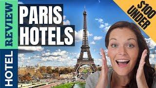 Gambar cover ✅Paris Hotels: Best Hotels in Paris (2019)[Under $100]