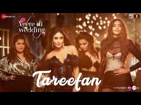 TAREEFAN LYRICS – Veere Di Wedding Song | Badshah