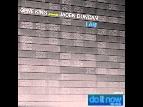 Gene King Presents Jacen Duncan - I am (Nastee Nev remix)
