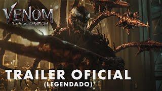 Venom: Tempo de Carnificina | Trailer Oficial Legendado | Em breve nos cinemas