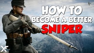 How to be a better Sniper - Battlefield 1