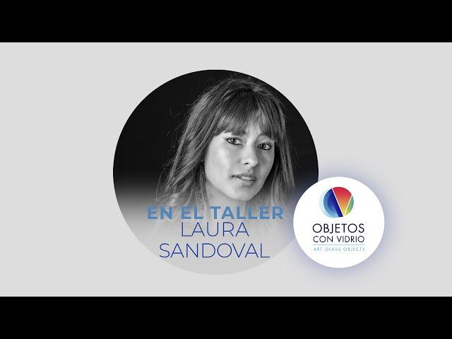 En el Taller de Laura Sandoval