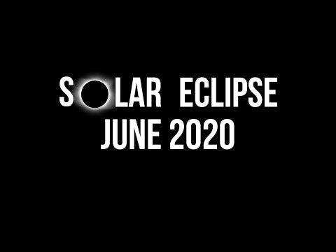Solar Eclipse Of June 2020: When, Where, And How To Watch?