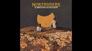 Christian Lee Hutson - Northsiders