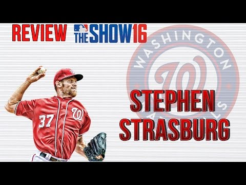 MLB The Show 16 Player Review: Stephen Strasburg