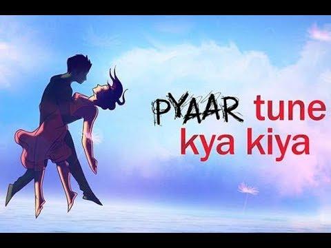 Pyar Tune Kya Kiya  | Romantic Whatsapp Video |